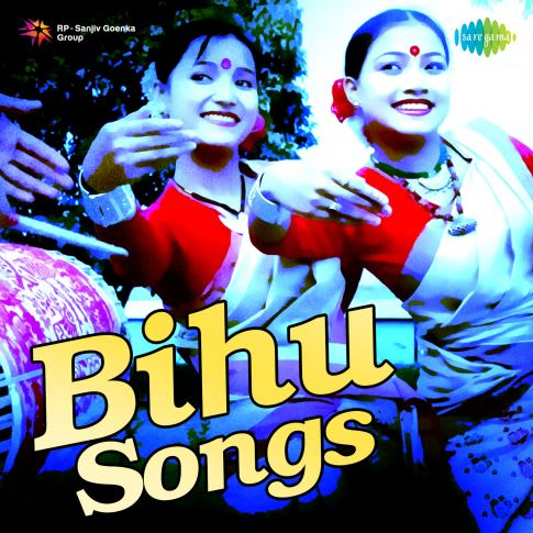 Bihu Songs