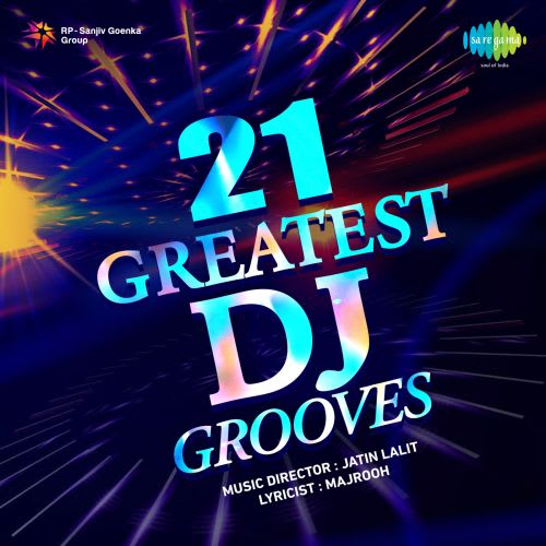 Tere Batere Yaraa Mp3song: 21 Greatest Dj Grooves By Laxmikant-pyarelal
