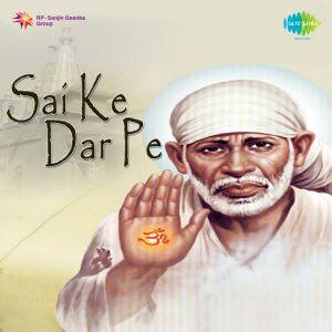 Mere Sai Baba MP3 Song Download- Sai Ke Dar Pe