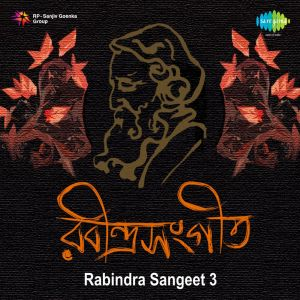 Rabindra Sangeet Vol 3 By Various Artistes