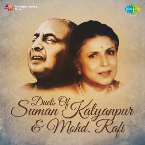 Duets Of Suman Kalyanpur & Mohammed Rafi by Suman Kalyanpur