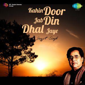 Download jagjit din dhal mp3 jab door kahin jaye