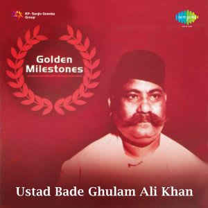 Yaad Piya Ki Aaye (Thumri) MP3 Song Download- Golden Milestones