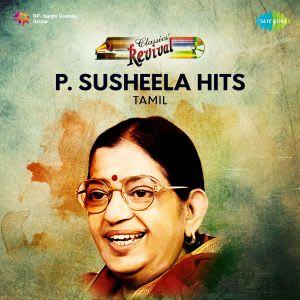 P  Susheela Revival Hits - Tamil by Various Artistes