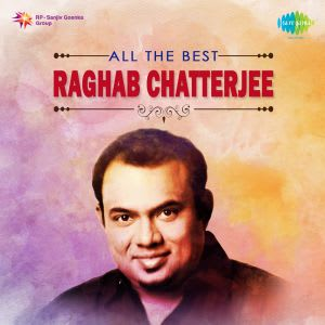 All The Best Raghab Chatterjee by Various Artistes