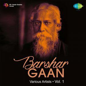 Rabindranather Barshar Gaan Vol 1 by Various Artistes