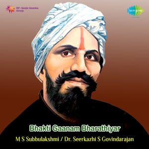 Bhakti Gaanam Bharathiyar By Various Artistes