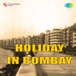 Holiday In Bombay
