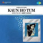 Kaun Ho Tum