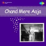 Chand Mere Aaja