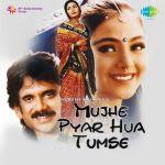 Mujhe Pyar Hua Tumse