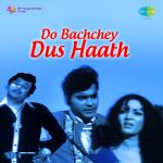 Do Bachchey Dus Haath