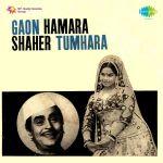 Gaon Hamara Shaher Tumhara