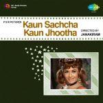 Kaun Sachcha Kaun Jhootha