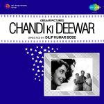 Chandi Ki Deewar