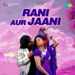 Rani Aur Jaani