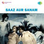 Saaz Aur Sanam