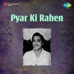 Pyar Ki Rahen