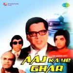 Aaj Ka Yeh Ghar