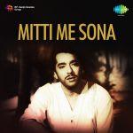 Mitti Me Sona