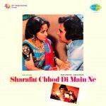 Sharafat Chhod Di Main Ne