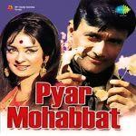 Pyar Mohabbat