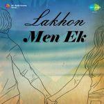 Lakhon Mein Ek
