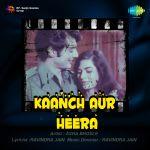Kaanch Aur Heera