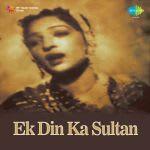 Ek Din Ka Sultan