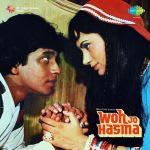 Woh Jo Hasina