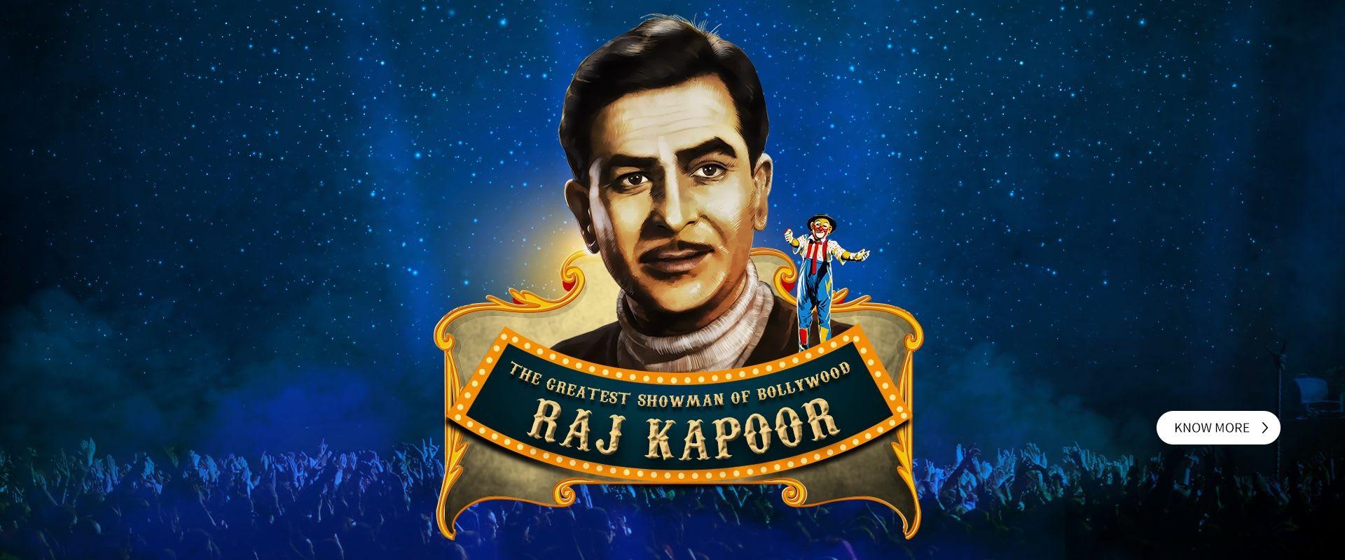 The Greatest Showman of Bollywood - Raj Kapoor