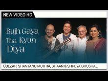 Bujh Gaya Tha Kyun Diya | Shaan & Shreya | HD Music Video