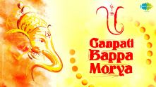 Ganpati Bappa Moriya | Ganesh Chaturthi Special Video Song
