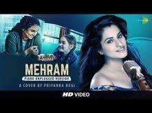 Mehram (Kahaani 2) - Cover by Priyanka Negi | Vidya Balan | Arjun Rampal
