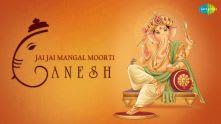 Jai Jai Mangal Moorti Ganesh | Ganesh Chaturthi Special Video Song