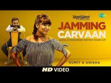 Jamming Carvaan | Asha Bhosle Special | Sumit & Anisha