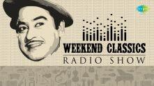 Weekend Classics Radio Show | Kishore Kumar Special | Kichhu Galpo,Kichhu Gaan