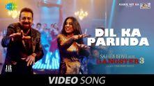 Dil Ka Parinda | Saheb Biwi Aur Gangster 3 | Sanjay Dutt | Chitrangada | Usha Uthup | Rana Mazumder