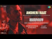 Andheri Raat | Nawazuddin | Vijay | Monsoon Shootout | Neha Bhasin | Aklesh Sutar | Rajiv Sundaresan