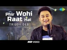 Phir Wohi Raat Hai - Cover |  Trijoy Deb  I  HD Video