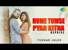 Hume Tumse Pyar Kitna | Cover | Tushar Jules | HD Video