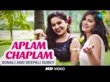 Aplam Chaplam | Cover |  Sonali & Deepali Dubey I Hd Video