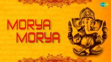 Morya Morya | Ganesh Chaturthi Special Video Song