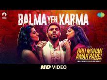 Balma Yeh Karma I Brij Mohan Amar Rahe | Tanishq Bagchi - Vayu | Brijesh | Jyotica