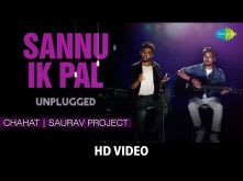 Sannu Ik Pal - Unplugged | Chahat | Saurav Project (Chahat Kakkar & Saurav Mishra)