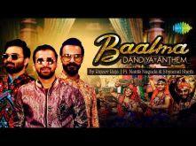 Baalma - Dandiya Anthem| Rajeev Raja FT. Naitik Nagda & Shyamal Sheth