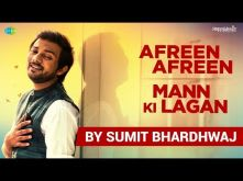 Afreen Afreen - Mann Ki Lagan | Mash-up by Sumit Bhardhwaj