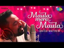 Maula Mere Maula (Ankhen Teri) | Cover by Anish Mathew | Anwar | HD Video