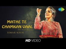 Mathe Te Chamkan Vaal | Reinterpreted | Simar Kaur | HD Music Video