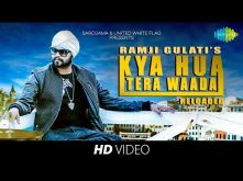 Kya Hua Tera Waada Reloaded | Cover | Ramji Gulati | HD Video